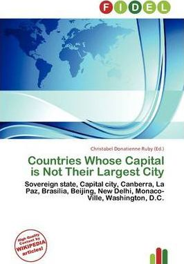 Countries Whose Capital Is Not Their Largest City