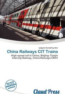 China Railways Cit Trains