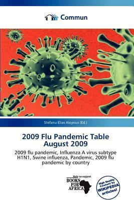 2009 Flu Pandemic Table August 2009