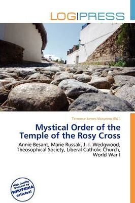 Mystical Order of the Temple of the Rosy Cross