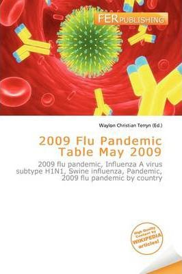 2009 Flu Pandemic Table May 2009
