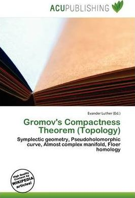 Gromov's Compactness Theorem (Topology)