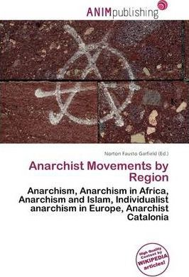 Anarchist Movements by Region