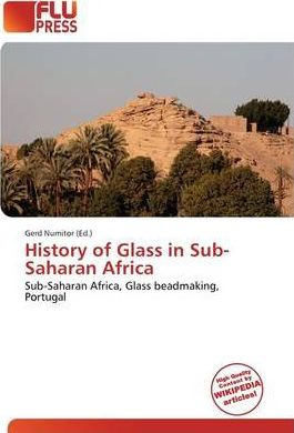 History of Glass in Sub-Saharan Africa