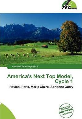 America's Next Top Model, Cycle 1