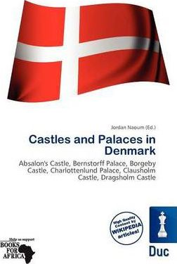 Castles and Palaces in Denmark