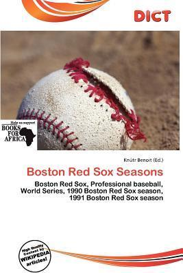 Boston Red Sox Seasons