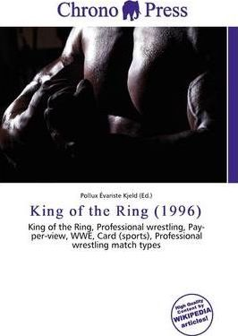 King of the Ring (1996)
