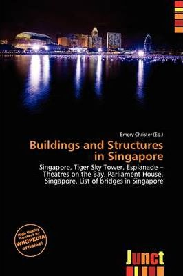 Buildings and Structures in Singapore