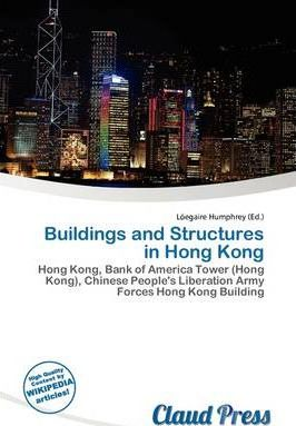 Buildings and Structures in Hong Kong