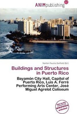Buildings and Structures in Puerto Rico