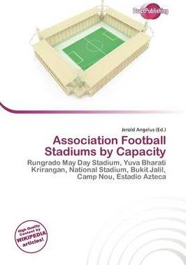 Association Football Stadiums by Capacity