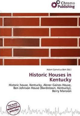 Historic Houses in Kentucky