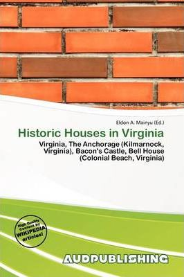 Historic Houses in Virginia