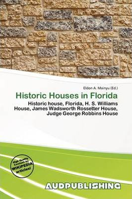 Historic Houses in Florida