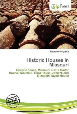 Historic Houses in Missouri