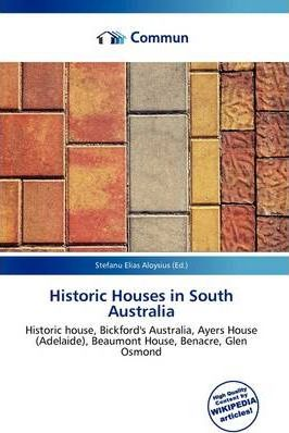Historic Houses in South Australia