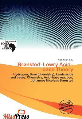 Br Nsted-Lowry Acid-Base Theory