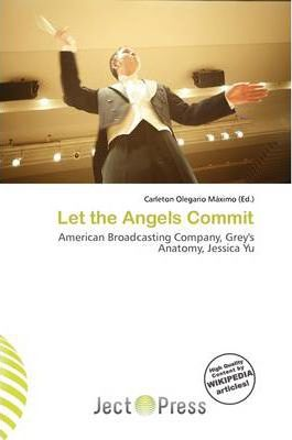 Let the Angels Commit