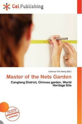Master of the Nets Garden