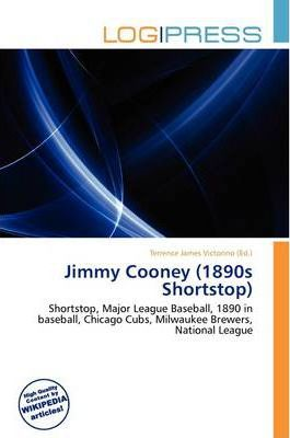 Jimmy Cooney (1890s Shortstop)