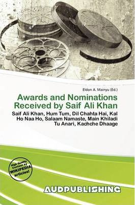 Awards and Nominations Received by Saif Ali Khan