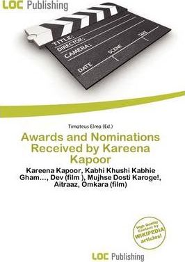 Awards and Nominations Received by Kareena Kapoor