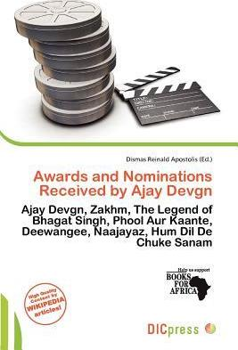 Awards and Nominations Received by Ajay Devgn