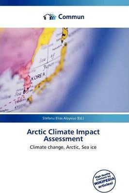 Arctic Climate Impact Assessment