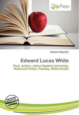 Edward Lucas White