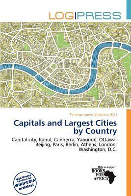 Capitals and Largest Cities by Country