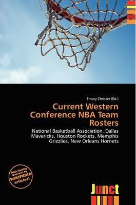 Current Western Conference NBA Team Rosters