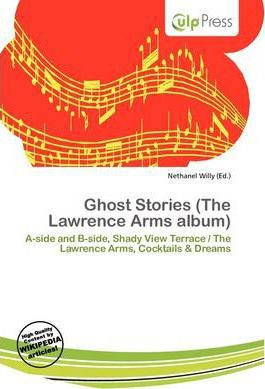 Ghost Stories (the Lawrence Arms Album)