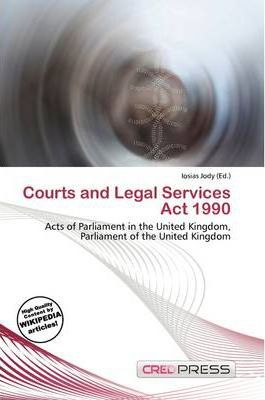 Courts and Legal Services ACT 1990