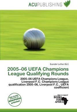2005-06 Uefa Champions League Qualifying Rounds