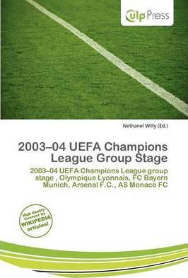 2003-04 Uefa Champions League Group Stage