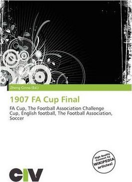 1907 Fa Cup Final