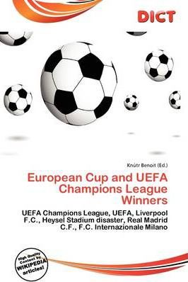 European Cup and Uefa Champions League Winners