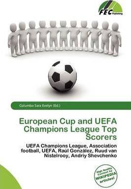European Cup and Uefa Champions League Top Scorers