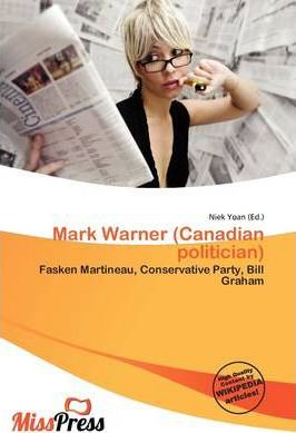 Mark Warner (Canadian Politician)