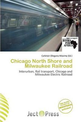 Chicago North Shore and Milwaukee Railroad