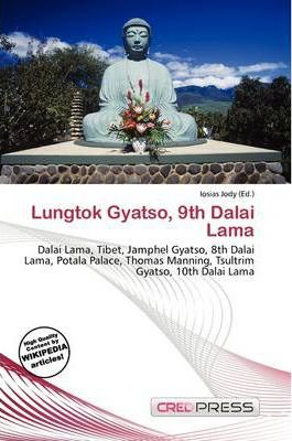 Lungtok Gyatso, 9th Dalai Lama