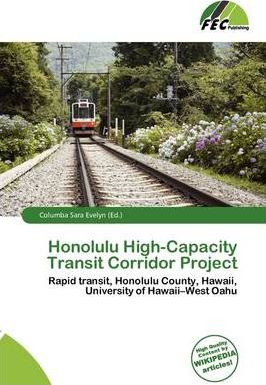 Honolulu High-Capacity Transit Corridor Project