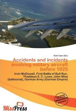 Accidents and Incidents Involving Military Aircraft Before 1925