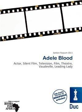 Adele Blood
