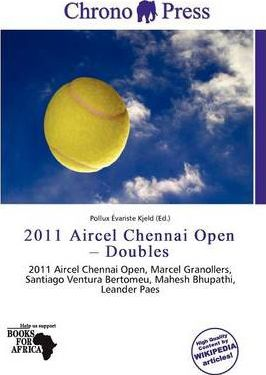 2011 Aircel Chennai Open - Doubles