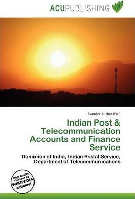 Indian Post & Telecommunication Accounts and Finance Service