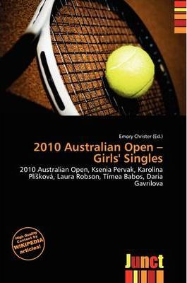 2010 Australian Open - Girls' Singles