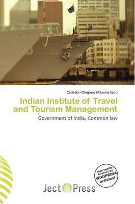 Indian Institute of Travel and Tourism Management