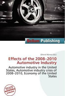 Effects of the 2008-2010 Automotive Industry